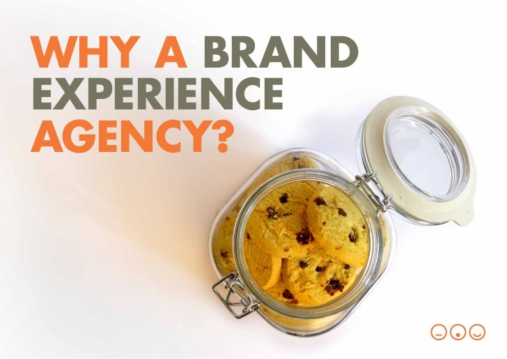 WHY A BRANDEXPERIENCEAGENCY?