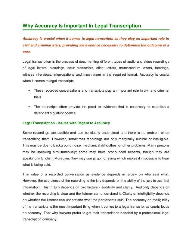 WhyAccuracyIsImportantInLegalTranscription Accuracyiscrucialwhenitcomestolegaltranscriptsastheyplayanim...