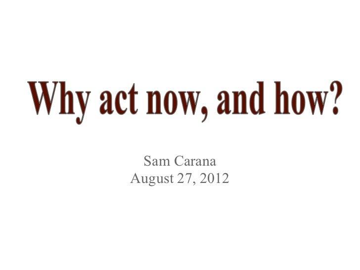 Sam CaranaAugust 27, 2012