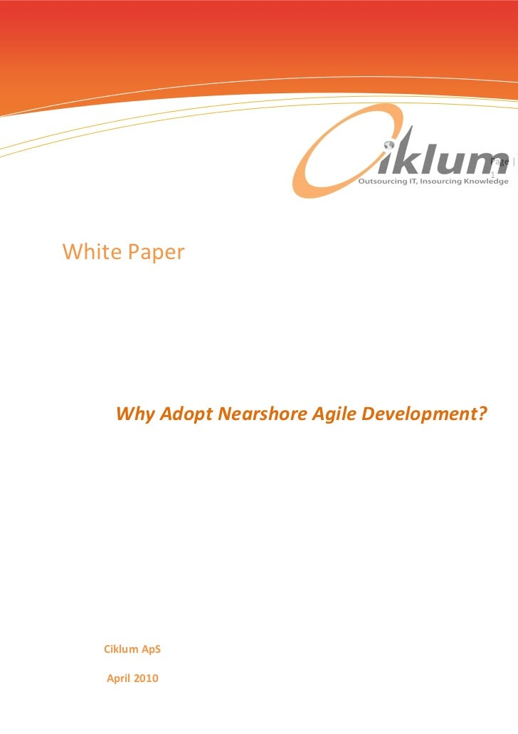 Page |                                              1White Paper     Why Adopt Nearshore Agile Development?   Ciklum ApS  ...