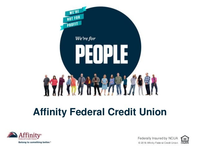 Affinity Credit Union >> Why Affinity Federal Credit Union