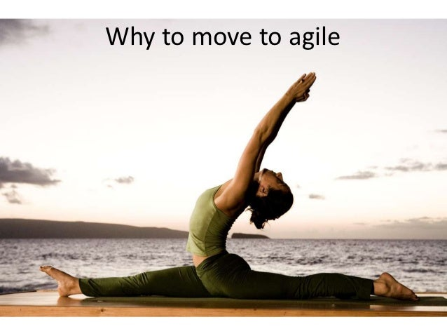 Why to move to agile