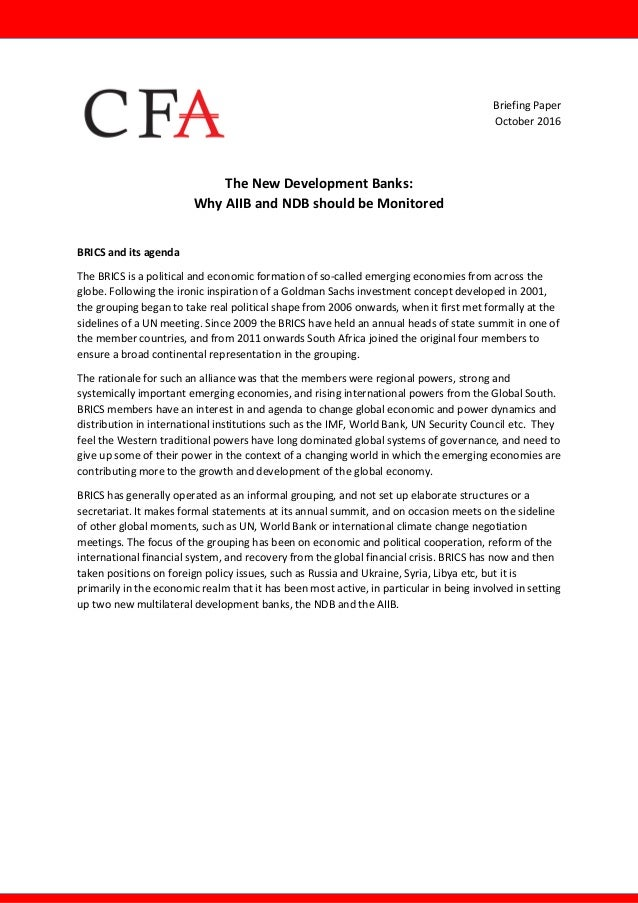 Briefing  Paper   October  2016      The  New  Development  Banks:   Why  AIIB  and  NDB  ...