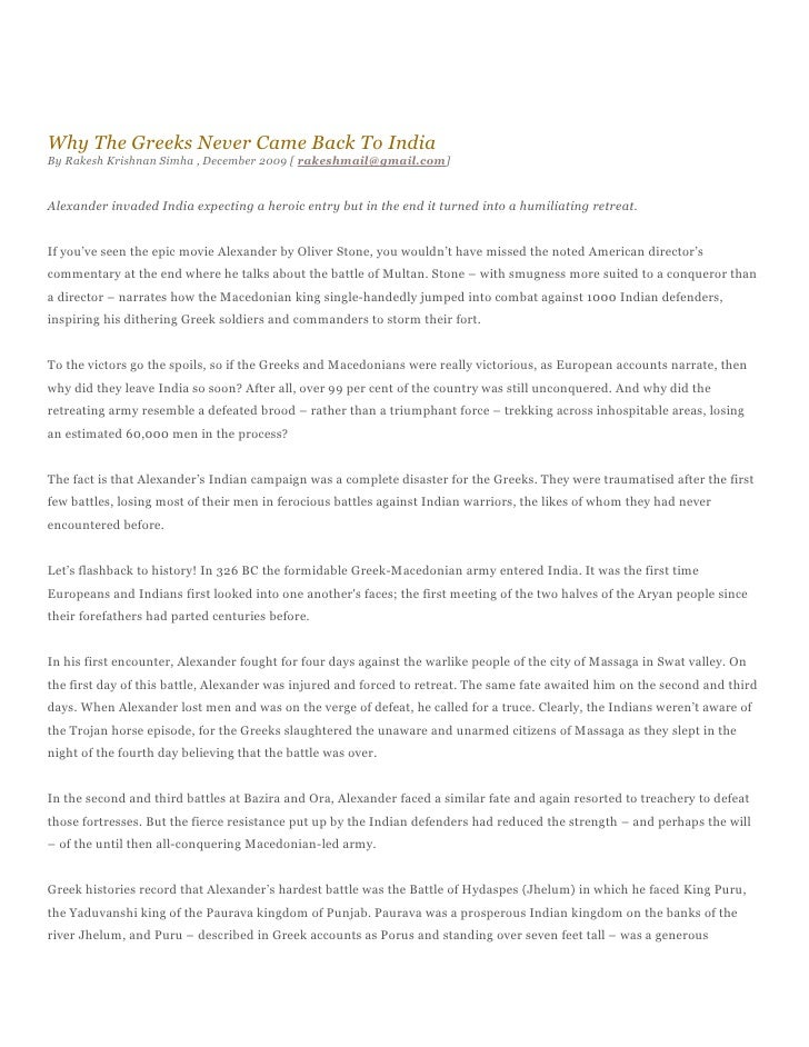 Why The Greeks Never Came Back To India By Rakesh Krishnan Simha , December 2009 [ rakeshmail@gmail.com]   Alexander invad...