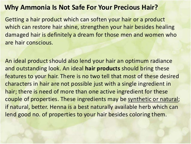 Why Ammonia Is Not Safe For Your Precious Hair? Getting a hair product which can soften your hair or a product which can r...