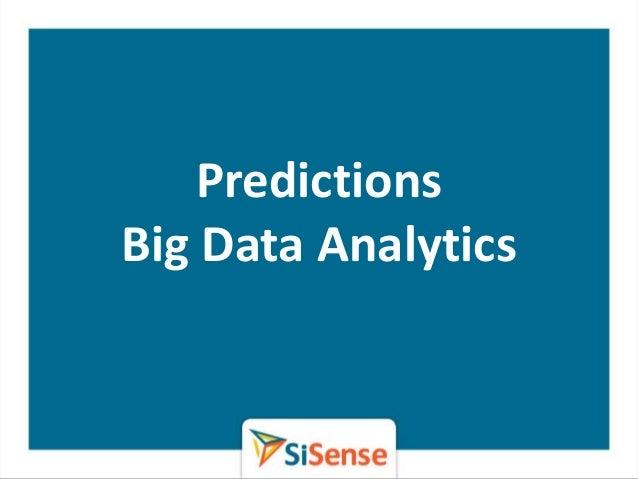 PredictionsBig Data Analytics
