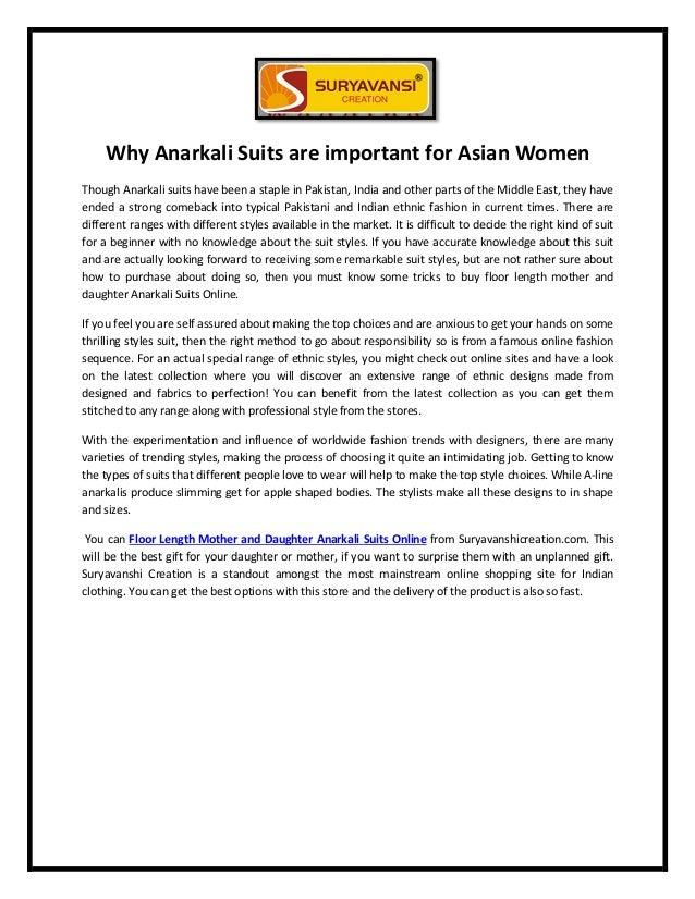 Why Anarkali Suits are important for Asian Women Though Anarkali suits have been a staple in Pakistan, India and other par...