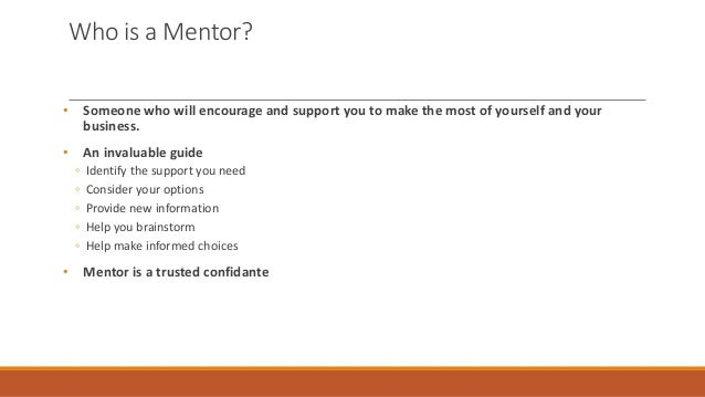 who is your mentor and why