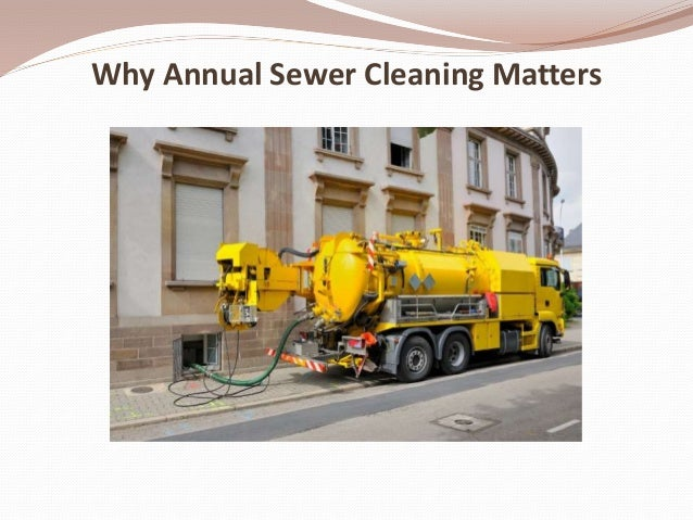 Why Annual Sewer Cleaning Matters