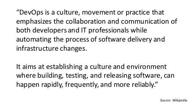 DevOps= development + operations