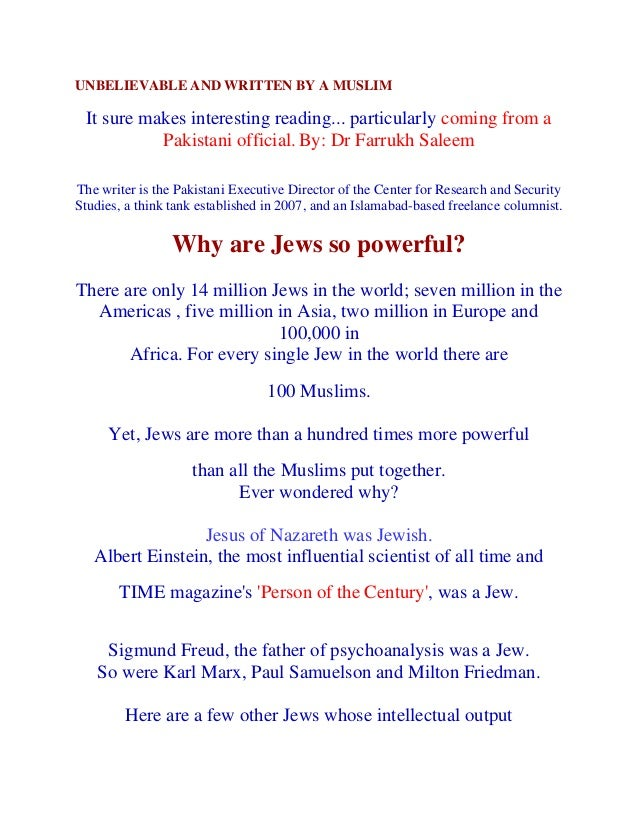 UNBELIEVABLE AND WRITTEN BY A MUSLIM It sure makes interesting reading... particularly coming from a           Pakistani o...