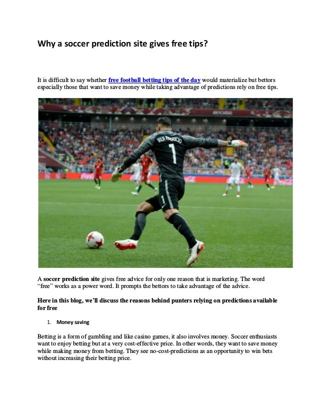 Why a soccer prediction site gives free tips