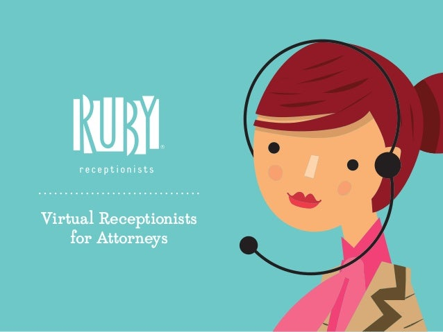 Virtual Receptionists for Attorneys