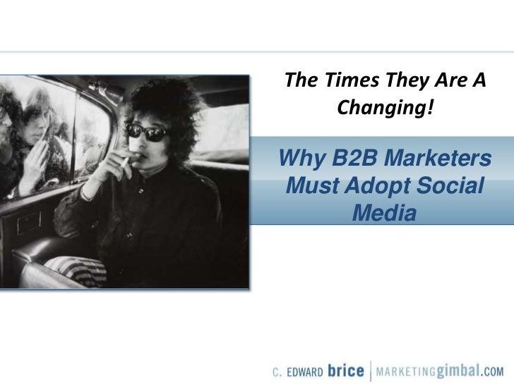 Why B2B Marketers Must Adopt Social Media