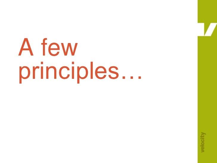 A few principles…<br />