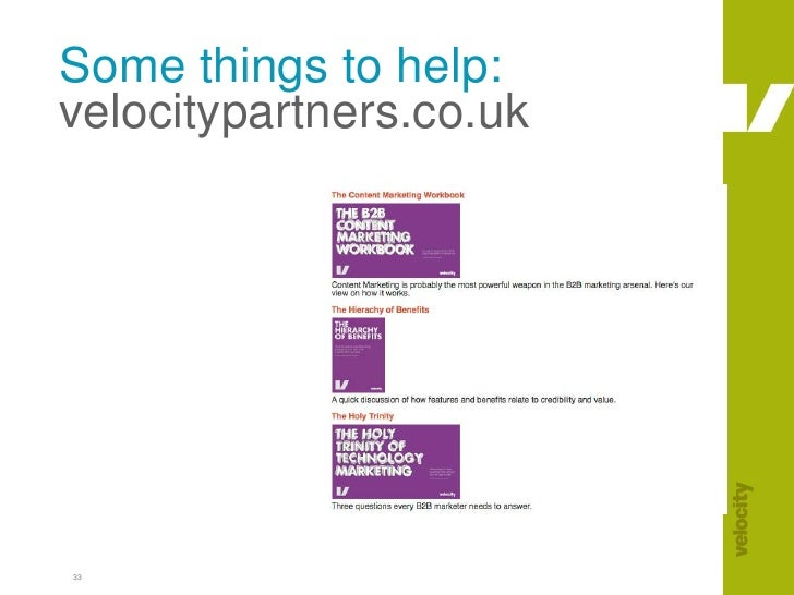 33<br />Some things to help:velocitypartners.co.uk<br />
