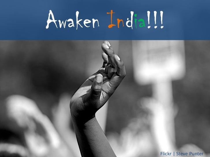 Awaken India!!!              Flickr   Steve Punter