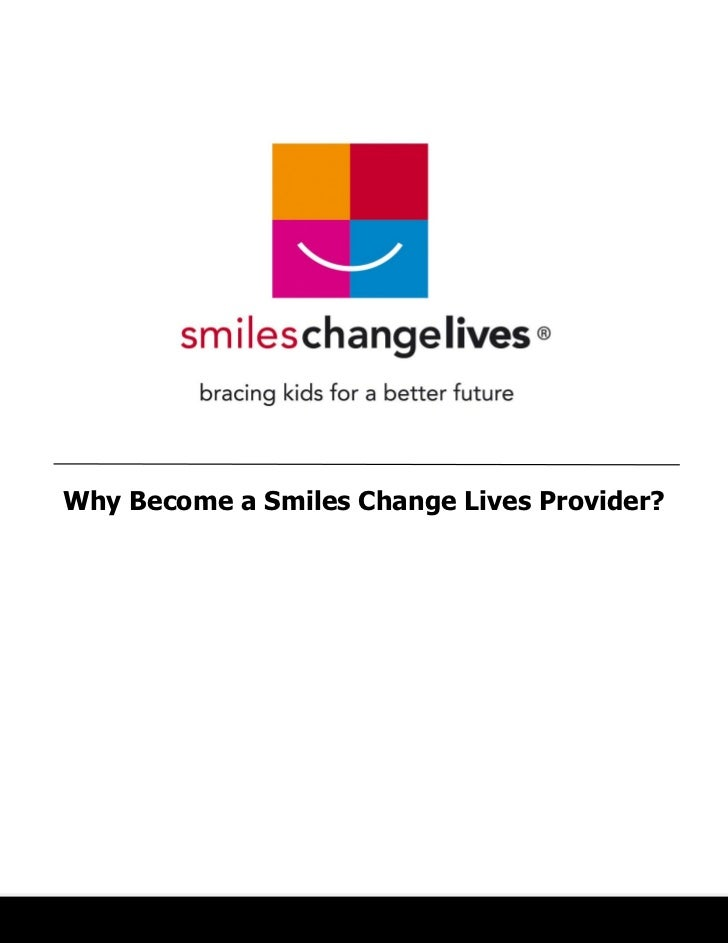 Why Become a Smiles Change Lives Provider?