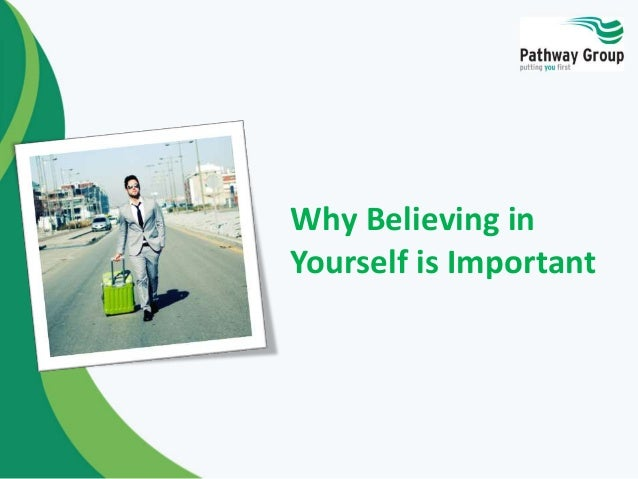 Why Believing in Yourself is Important