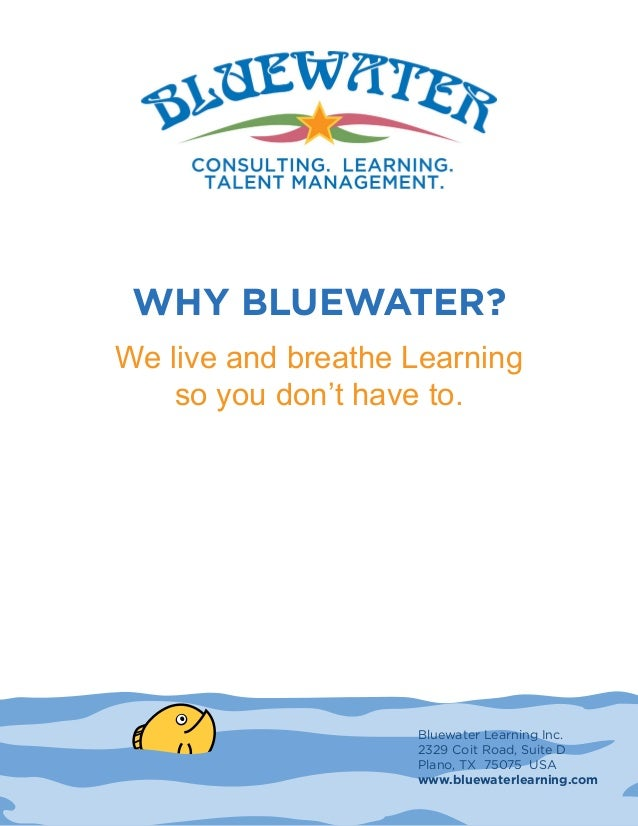 Why bluewater why bluewater we live and breathe learning so you dont have to malvernweather Choice Image