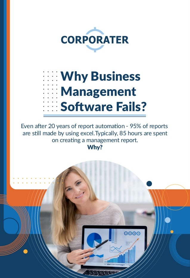 .......... .......... .......... .......... Why Business Management Software Fails? Even after 20 years of report automati...