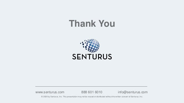 © 2020 by Senturus, Inc. This presentation may not be reused or distributed without the written consent of Senturus, Inc. ...