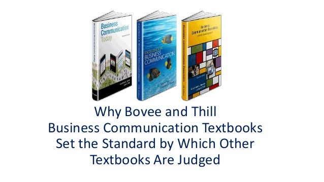 Why Bovee and Thill Business Communication Textbooks Set the Standard by Which Other Textbooks Are Judged