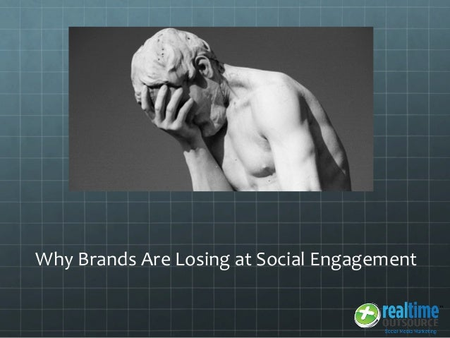 Why Brands Are Losing at Social Engagement