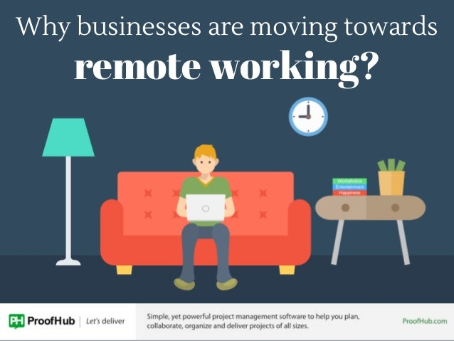 Why businesses are moving towards remote working?