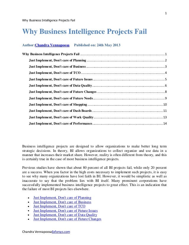 1Why Business Intelligence Projects FailChandra VennapoosaExforsys.comWhy Business Intelligence Projects FailAuthor:Chandr...