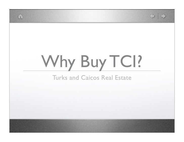 Why Buy TCI?  Turks and Caicos Real Estate