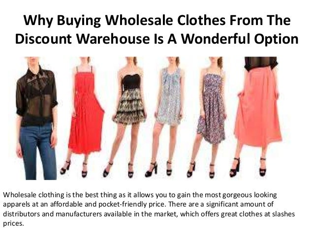 Why Buying Wholesale Clothes From The Discount Warehouse Is A Wonderf…