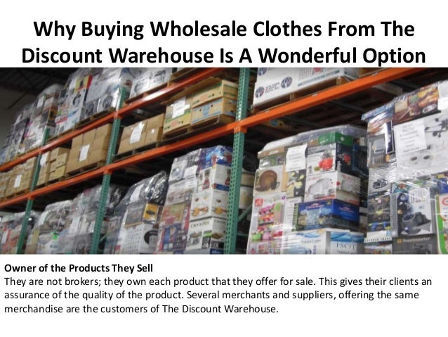 Why Buying Wholesale Clothes From The Discount Warehouse Is