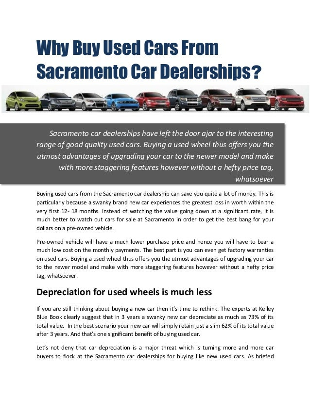 Dealerships That Buy Cars >> Why Buy Used Cars From Sacramento Car Dealerships