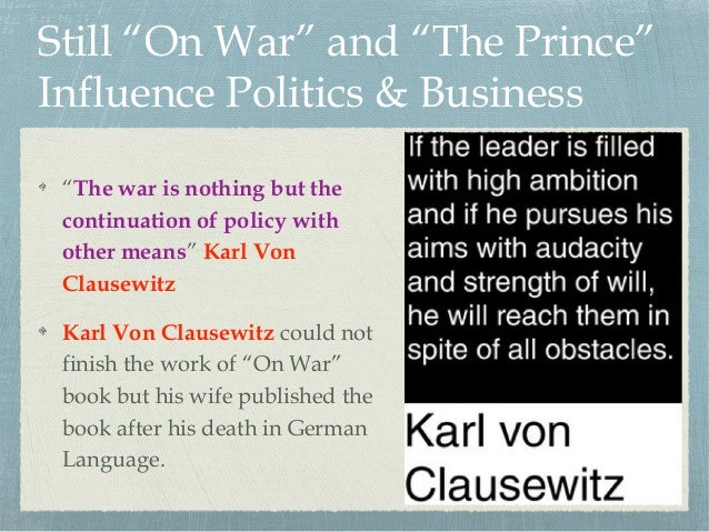 clausewitz in the 21st century In clausewitz in the twenty-first century, 74-90  the relevance of clausewitz's theory of war to contemporary conflict resolution, connections:.