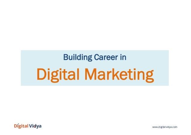Building Career in  Digital Marketing  www.digitalvidya.com