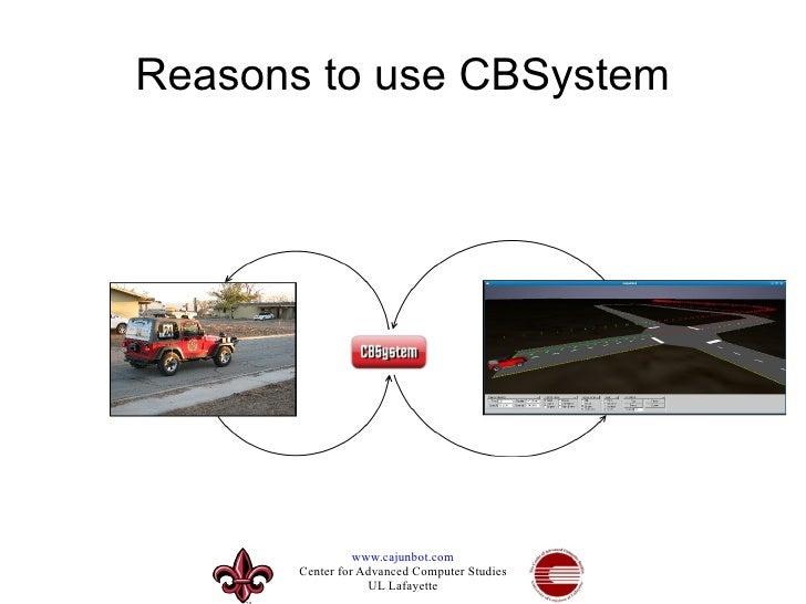 Reasons to use CBSystem