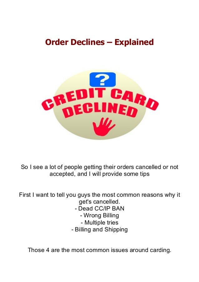 Order Declines – Explained So I see a lot of people getting their orders cancelled or not accepted, and I will provide som...