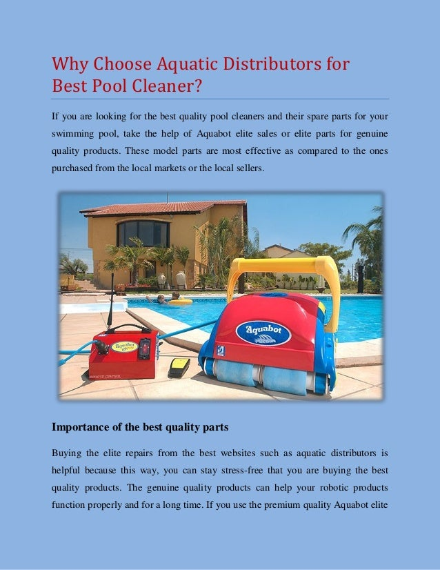 Why Choose Aquatic Distributors for Best Pool Cleaner?