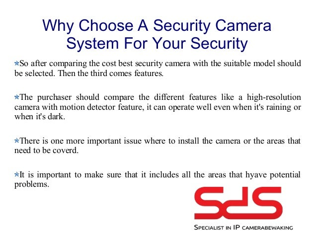 Why choose a security camera system for your security