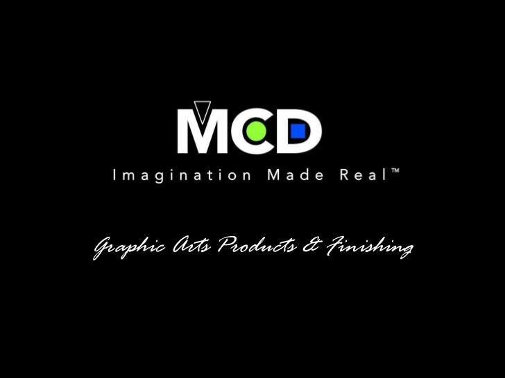 Graphic Arts Products & Finishing