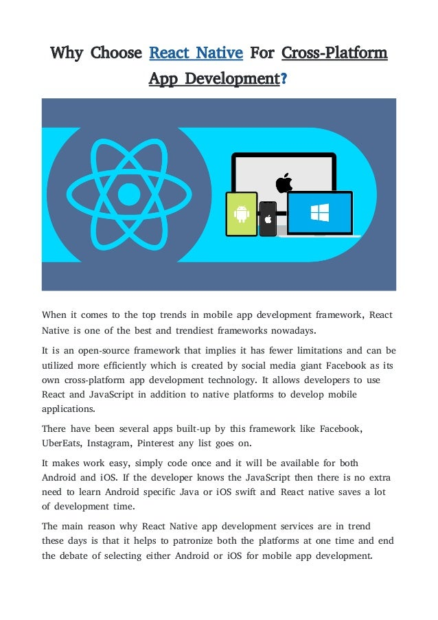 Why Choose React Native For Cross-Platform App Development? When it comes to the top trends in mobile app development fram...