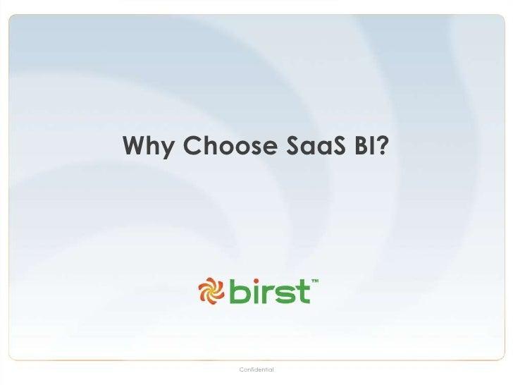 Why Choose SaaS BI?<br />Confidential<br />