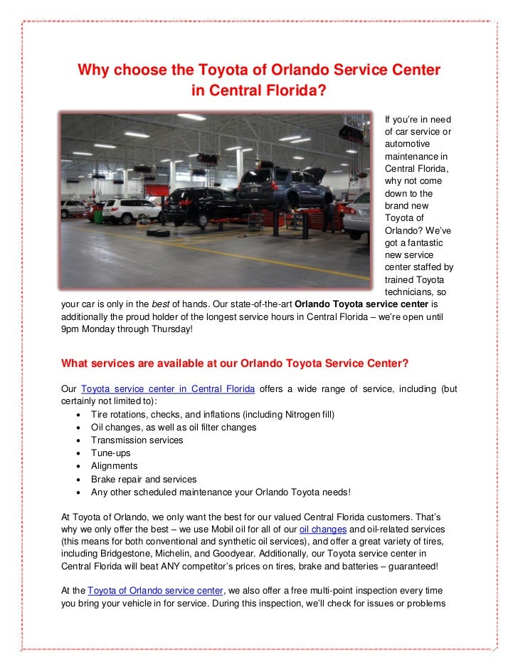 Why choose the Toyota of Orlando Service Center                  in Central Florida?                                      ...