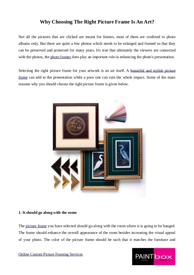 Why choosing the right picture frame is an art