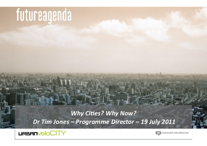 Why Cies? Why Now?  Dr Tim Jones – Programme Director – 19 July 2011