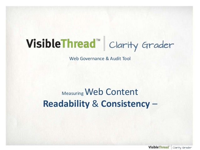 Web Governance & Audit Tool  Web Content Readability & Consistency – Measuring