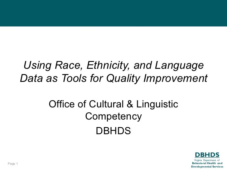 Using Race, Ethnicity, and Language         Data as Tools for Quality Improvement              Office of Cultural & Lingui...