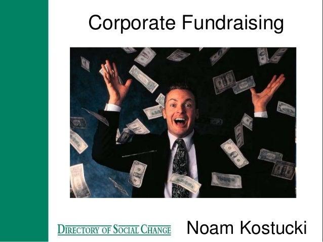Corporate Fundraising Noam Kostucki