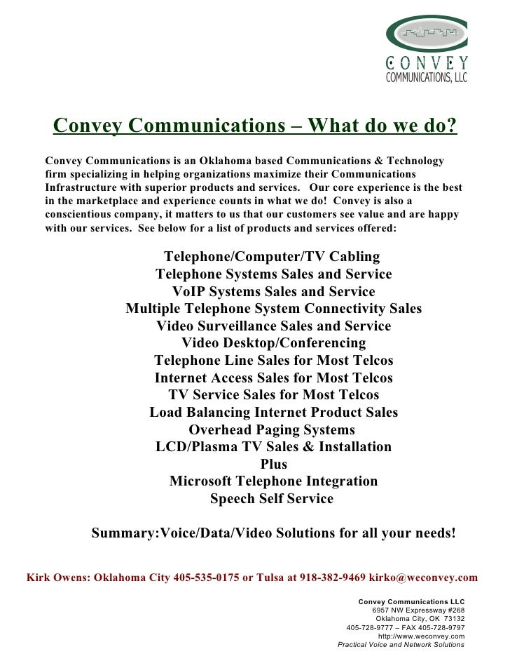 Convey Communications – What do we do?    Convey Communications is an Oklahoma based Communications & Technology    firm s...